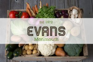 Evans of Monmouth, greengrocer, Monmouthshire grocery, fruit and veg, food delivery, fresh fruit and veg, Herefordshire catering supplies, Wye Valley